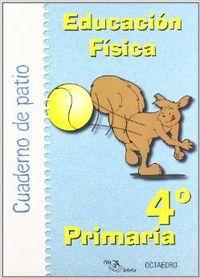 EDUCACION FISICA (4O.PRIMARIA) (CUAD.PATIO) PILA TELEÑA