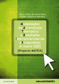 Modalidades de aprendizaje telemático y resultados interuniversitarios