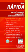 Guía rápida para el transporte de pacientes en cuidados intensivos