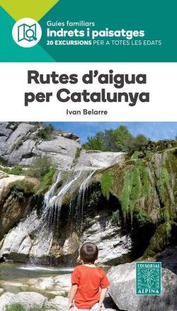 RUTES D´AIGUA PER CATALUNYA
