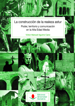 LA CONSTRUCCIÓN DE LA REALEZA ASTUR