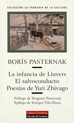 La infancia de Liuvers. El salvoconducto. Poesías de Yuri Zhivago