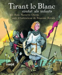 TIRANT LO BLANC (CARTONE) - CLASSICS CONTATS ALS I