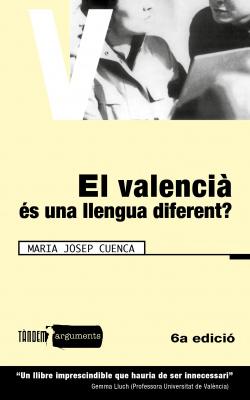 VALENCIA ES UNA LLENGUA DIFERENT? - ARGUMENTS