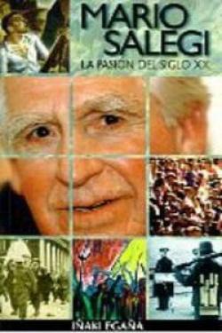 Mario Salegi. La pasión del siglo XX