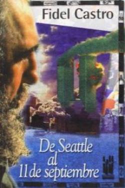 De Seattle al 11 de septiembre