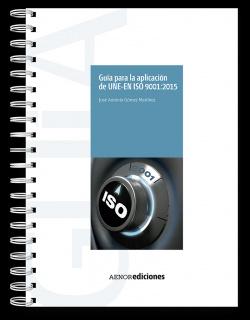 Guía para aplicación de une-en iso 9001:2015