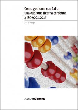 Como gestionar con éxito una auditoria interna conforme a ISO 9001:2015