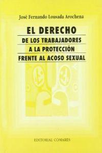 El derecho de los trabajadores a la proteccion frente al acoso sexual