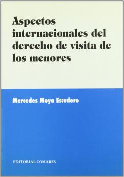 Aspectos internacionales del derecho de visita a los menores