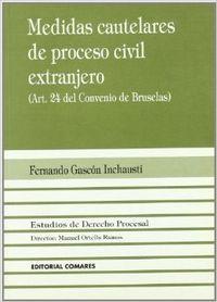 Medidas cautelares de proceso civil extranjero