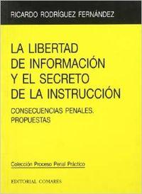La libertad de información y el secreto de la instrucción