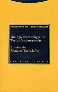 DIÁLOGO ENTRE RELIGIONES, TEXTOS FUNDAMENTALES