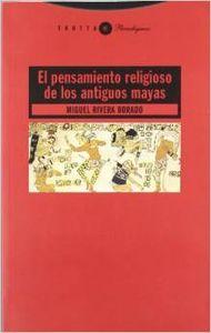 El pensamiento religioso de los antiguos mayas
