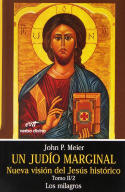 II/II.Un judio marginal: Nueva vision Jesus historico