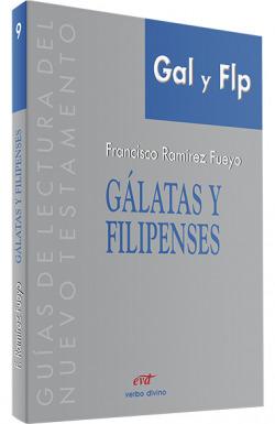 Galatas Filipenses.(Guias de lectura del Nuevo Testamento)