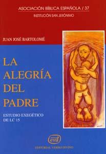 alegria Padre.(Asociacion Biblica Española)