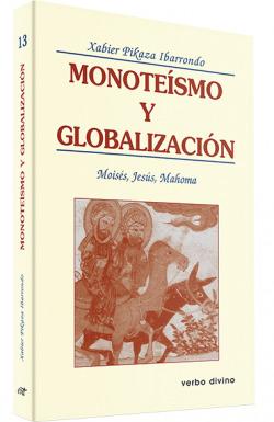 Monoteismo globalizacion.(Teologia)