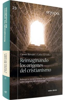 Reimaginando origenes cristianismo.(agora)