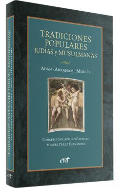 Tradiciones populares judias musulmanas.(mundo de Biblia)