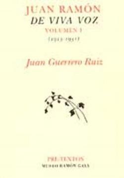 Juan Ramón de viva voz