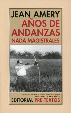 AÑOS DE ANDANZAS NADA MAGISTRALES