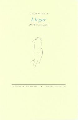 áLlegar (Poemas 2005-2006)
