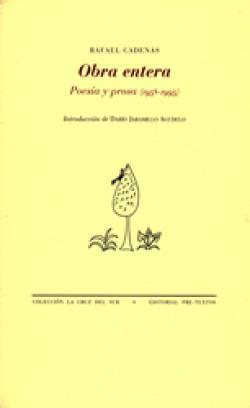 áObra entera. Poesía y prosa (1958-1995)