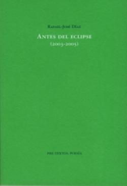 Antes del eclipse (2003-2005)