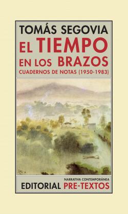 TIEMPO EN LOS BRAZOS,(1950-1983)CUADERNO DE NOTAS