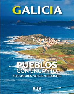 GALICIA. PUEBLOS CON ENCANTO -SUA