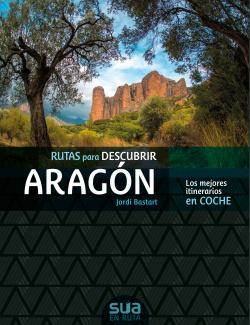 Rutas para descubir Aragón
