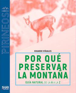 ¿Por qué preservar los Pirineos