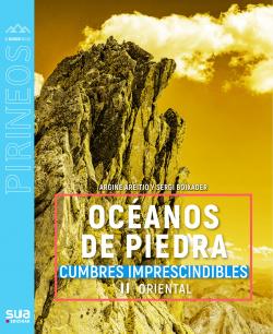 OCEANOS DE PIEDRA II PIRINEO ORIENTAL -SUA