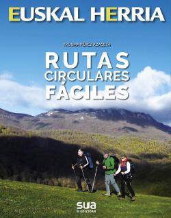 RUTAS CIRCULARES FACILES -EUSKAL HERRI LIBROS SUA