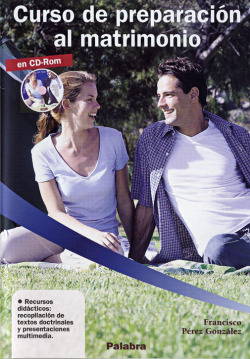 Curso de preparación al matrimonio. CD-ROM