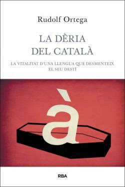 La dèria del català