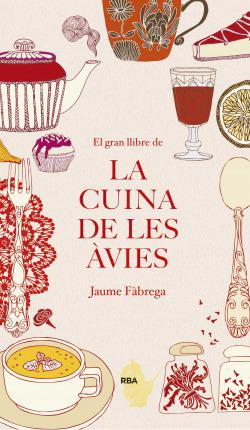 El gran llibre de la cuina de les avies