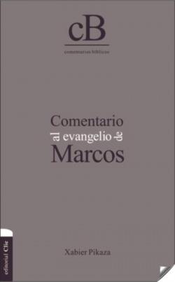COMENTARIO AL EVANGELIO DE MARCOS
