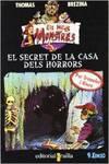 El secret de la casa dels horrors