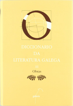 Diccionario da literatura galega. T. III - Obras