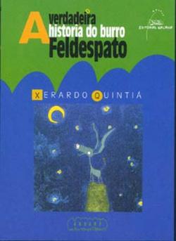 A verdadeira historia do burro Feldespato