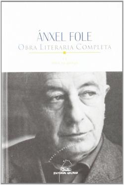Ánxel Fole. Obra literaria completa II. Obra en galego