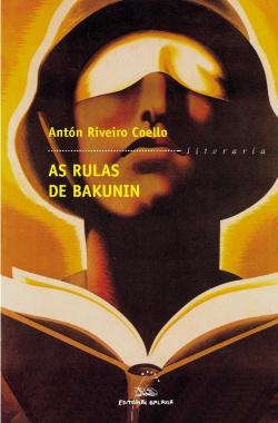 As rulas de Bakunin