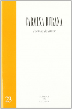 Carmina Burana. Poemas de amor.