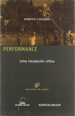 Performance. Unha introdución crítica