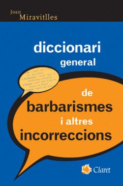 Diccionari general de barbarismes i altres incorreccions