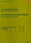 La cátedra de Antoni Gaudí. Estudio analítico de su obra