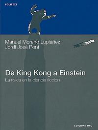 De King Kong a Einstein. La física en la ciencia ficción