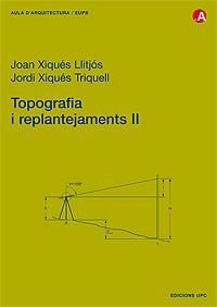 Topografia i replantejaments II